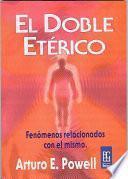 libro El Doble Eterico Y Sus Fenomenos