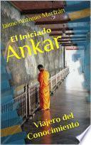 El Iniciado Ankar