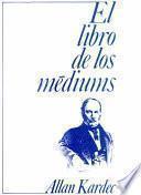 libro El Libro De Los Médiums