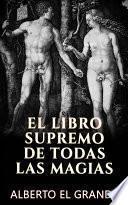 libro El Libro Supremo De Todas La Magias