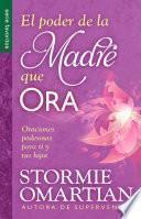 libro El Poder De La Madre Que Ora