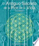 libro El Secreto Ancestral De La Flor De La Vida, Volumen I