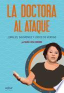 libro La Doctora Al Ataque