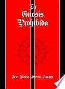 libro La Gnosis Prohibida