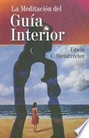 La Meditación Del Guía Interior