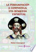 libro La Peregrinación A Compostela