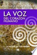 libro La Voz Del Corazón Humano