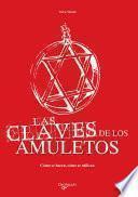 Las Claves De Los Amuletos