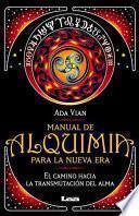 Manual De Alquimia Para La Nueva Era