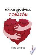 libro Masaje Alquímico Del Corazón