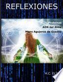 libro Proteínas, El Adn Del Alma Y Los Micro Agujeros De Gusano