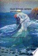 libro Quid Sirenes Cantare Sint Solitae?