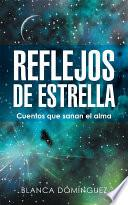 libro Reflejos De Estrella