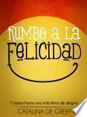 Rumbo A La Felicidad