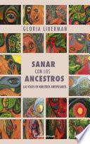libro Sanar Con Los Ancestros