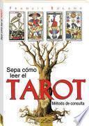 Sepa Cómo Leer El Tarot