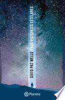 libro Sixto Paz Y Los Visitantes Estelares