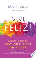 libro Vive Feliz!