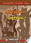 ¿cuánto Sabes De Expresión Corporal?