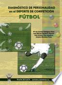 Diagnóstico De Personalidad En El Deporte De Competición: Fútbol
