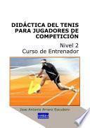 DidÁctica Del Tenis Para Jugadores De CompeticiÓn