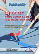 El Hockey Como Contenido En Educación Física Escolar