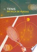 El Tenis En Silla De Ruedas