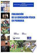 Evaluación En La Educación Física En Primaria