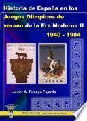 Historia De España En Los Juegos Olímpicos De Verano De La Era Moderna Ii (1940 1984)