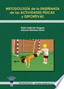 Metodología De La Enseñanza De Las Actividades Físicas Y Deportiva