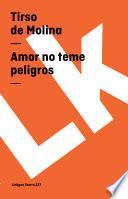 libro Amor No Teme Peligros