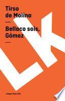 libro Bellaco Sois, Gómez