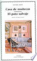 libro Casa De Muñecas ; El Pato Salvaje
