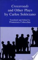 libro Crossroads, And Other Plays