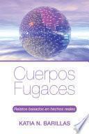 libro Cuerpos Fugaces