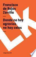 libro Donde No Hay Agravios No Hay Celos