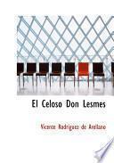 libro El Celoso Don Lesmes