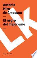 libro El Negro Del Mejor Amo