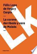 libro La Corona Derribada Y Vara De Moisés