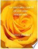 libro La Historia Corta De Los Diez Hermanos