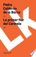 libro La Primer Flor Del Carmelo