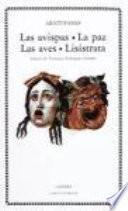 libro Las Avispas ; La Paz ; Las Aves ; Lisístrata