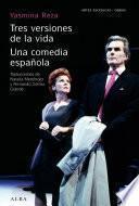 libro Tres Versiones De La Vida Una Comedia Española