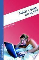 Amor Y Sexo En La Net
