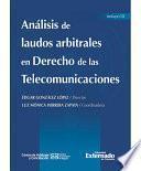 Análisis De Laudos Arbitrales En Derecho De Las Telecomunicaciones