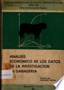 Análisis Económico De Los Datos De La Investigación En Ganadería