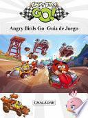 Angry Birds Go Guía De Juego