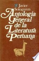 Antología General De La Literatura Peruana