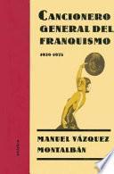 Cancionero General Del Franquismo, 1939 1975