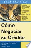 Cómo Negociar Su Crédito
